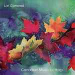 CANADIAN MUSIC FOR HARP - Lora Gemmell